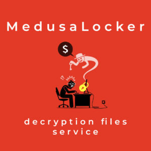 MedusaLocker decryption files service